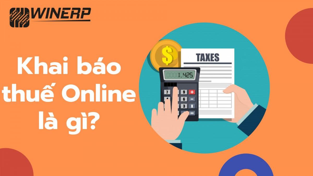 Khai Báo Thuế Online Là Gì