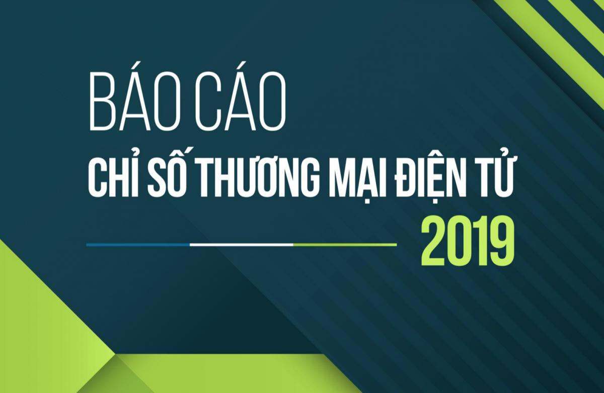 Bao Cao Chi So Thuong Mai Dien Tu Viet Nam Ebi 2019