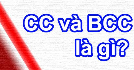 Cc Va Bcc La Gi