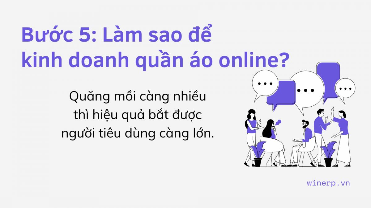 Bước 5: Làm sao để kinh doanh quần áo online?